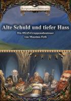 Scriptorium Aventuris - Alte Schuld und tiefer Hass